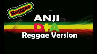 anji dia versi reggae