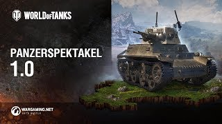 Panzerspektakel 1.0 [World of Tanks Deutsch]