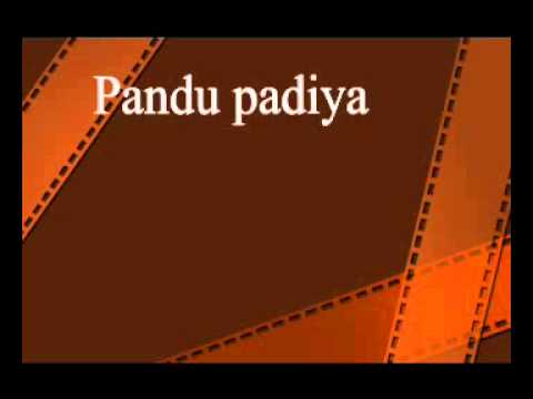 Pandu Paadiya video