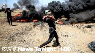Why Palestinians Are Willing To Risk Their Lives During Protests On The Gaza Border (HBO)