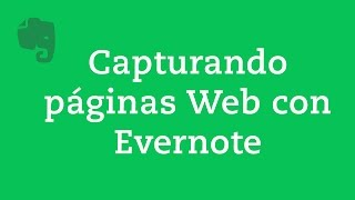 4. Captura páginas web con Evernote Web Clipper