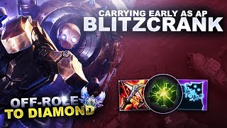 CARRYING AS AP BLITZCRANK IN EARLY GAME! - OffRole to Diamond | League of Legends