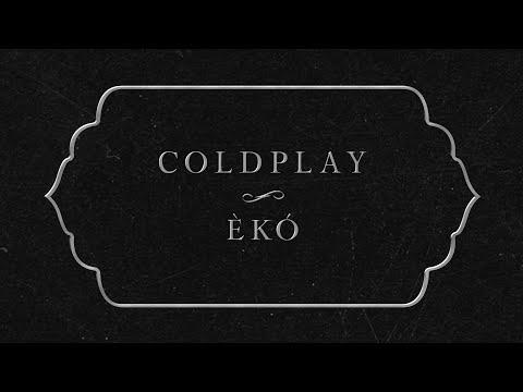 Download Coldplay - Èkó   Mp4 baru