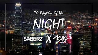 Maurice West & SaberZ - Rhythm Of The Night (Bootleg)