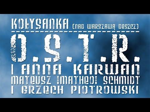 O.S.T.R. I Anna Karwan - Kołysanka (Nad Warszawa Deszcz) (prod. Matheo & Grzech Piotrowski)