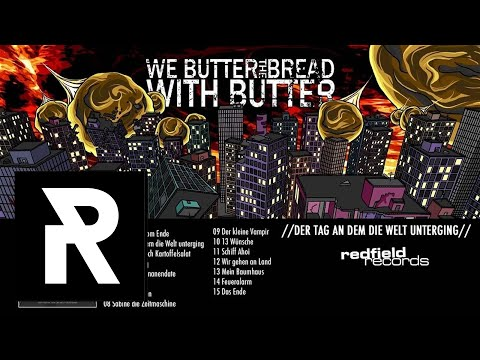 We Butter The Bread With Butter - 13 Wuensche
