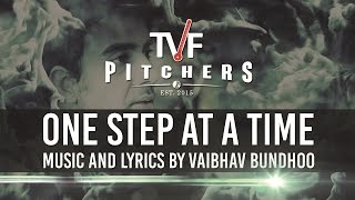 "TVF Pitchers OST - ""One Step At A Time"" 