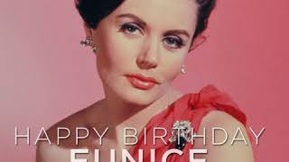 HAPPY BIRTHDAY EUNICE GAYSON