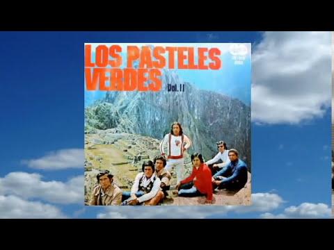 Los Pasteles Verdes Vol. II - Album Completo