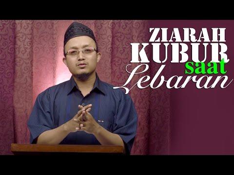 Kultum Ramadhan : Ziarah Kubur Setelah Shalat Idul Fitri - Ustadz Aris Munandar