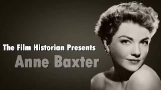 Anne Baxter - Biography [Film Historian]