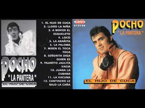 POCHO LA PANTERA EL HIJO DE CUCA CD ENTERO COMPLETO