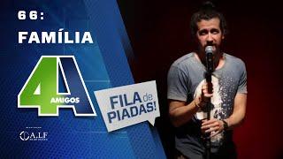 FILA DE PIADAS - FAMÍLIA - #66