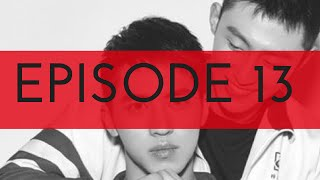 [Engsub] Addicted (Heroin) web series - Episode 13 上瘾网络剧