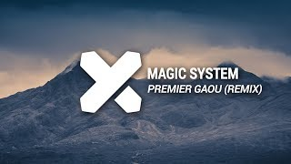 Magic System - Premier Gaou (Greg Remix)