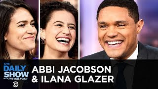 Abbi Jacobson & Ilana Glazer - Ending Broad City & Stacking Metaphorical Hats | The Daily Show