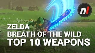Top Ten Weapons in The Legend of Zelda: Breath of the Wild w/ Arekkz