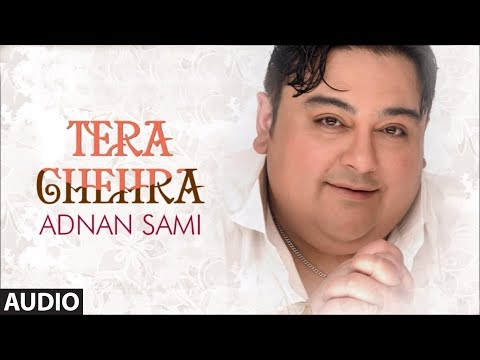 Tera Chehra Title Song - Adnan Sami Pop Album Songs video