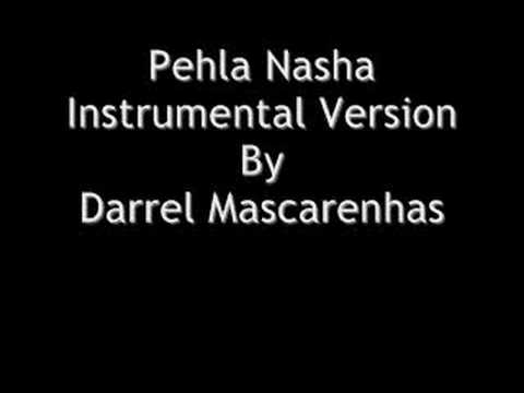 Pehla Nasha Instrumental By Darrel Mascarenhas
