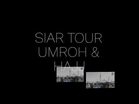 Video travel umroh siar medan