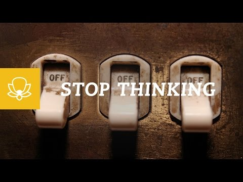 How To Stop Thinking When Meditating