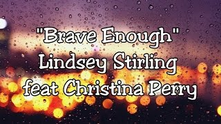 SUBTITULADO AL ESPAÑOL    Brave Enough - Lindsey Stirling