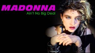 Watch Madonna Aint No Big Deal video
