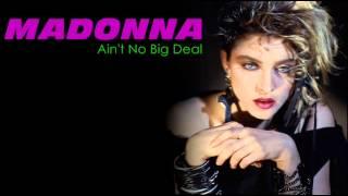 Watch Madonna Aint No Big Deal video