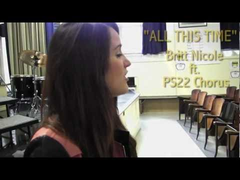 all This Time Britt Nicole Ft. Ps22 Chorus video