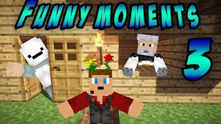 Minecraft Funny, Awesome And Epic Moments 3