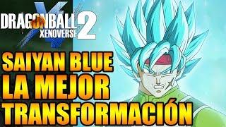 Dragon Ball Xenoverse 2 LA MEJOR TRANSFORMACIÓN SUPER SAIYAN BLUE