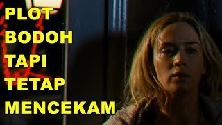 KENAPA A QUIET PLACE BAGUS TAPI NGESELIN? (SPOILER REVIEW) - Cine Crib Vol. 99 Extended Poster