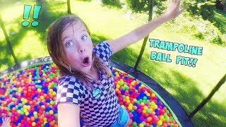 WE TURNED OUR TRAMPOLINE INTO A BALL PIT!!