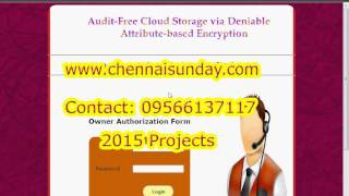 Audit Free Cloud Storage via Deniable Attribute based Encryption