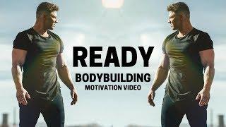 Bodybuilding Motivation Video  READY  2018