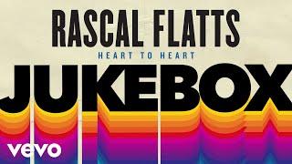 Rascal Flatts Heart To Heart Audio