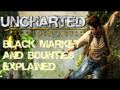Uncharted Golden Abyss - Black Market and Bounties Explained!! (For Platinum Trophy)