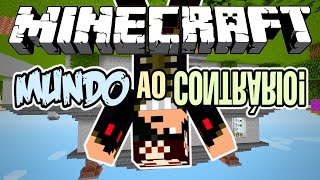 MUNDO ?O ?ON????IO! - Minecraft (NOVO)