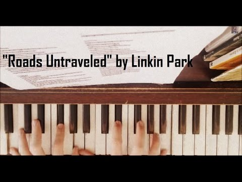 Linkin Park - Roads Untraveled (Piano Cover) With Sheet Music