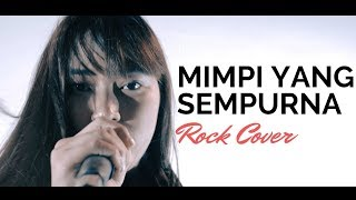 Mimpi Yang Sempurna - Peterpan - Rock Cover By Jeje GuitarAddict ft Anetjka