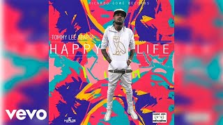 Tommy Lee Sparta - Happy Life (Official Audio)