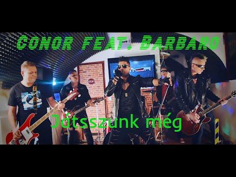 Conor feat. Barbaró Attila - Játsszunk még (Hivatalos Videó)