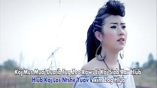Vim hlub dhau (Official Music Video) - Npaub Thoj