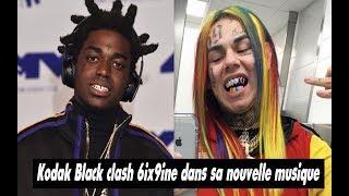Kodak Black Clash 6ix9ine Dans Sa Nouvelle Musique