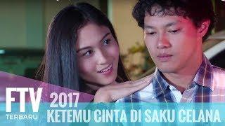 FTV Hardi Fadhillah & Denira Wiraguna | Ketemu Cinta Di Saku Celana