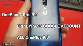 OnePlus 7 Pro 5G Remove FRP Android 9.0 Pie ,OnePlus 7 Pro ,OnePlus 7 ,OnePlus 6T , OnePlus 5T,