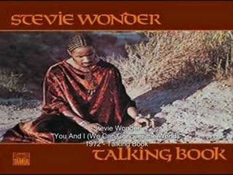 Stevie Wonder - You And I (We Can Conquer the World)