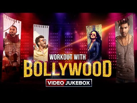 Workout With Bollywood | Video Jukebox