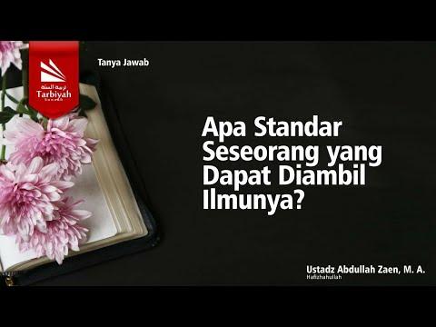 Soal-Jawab | Apa Standar Seseorang Yang Dapat Diambil Ilmunya? - Ustadz Abdullah Zaen, M.A.
