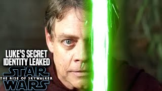The Rise Of Skywalker Luke's Secret Identity Leaked! (Star Wars Episode 9)